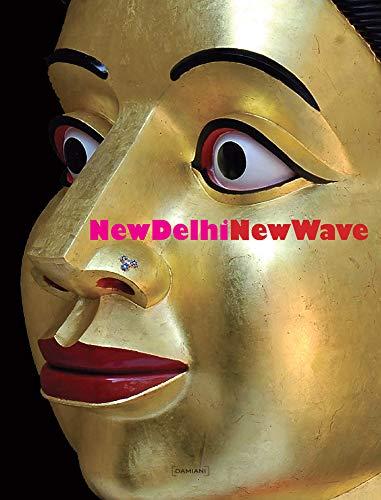 New Delhi. New Wave: Jerome Neutres (ed.)