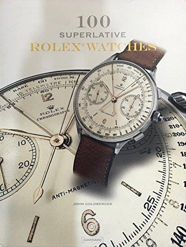 9788862080316: 100 Superlative Rolex Watches