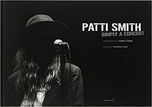 9788862080996: Patti Smith: Simply a Concert: Photographs by Fabio Torre