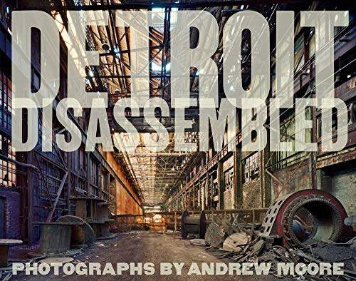 9788862081184: Andrew Moore: Detroit Disassembled