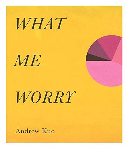 9788862081535: Andrew Kuo: What Me Worry