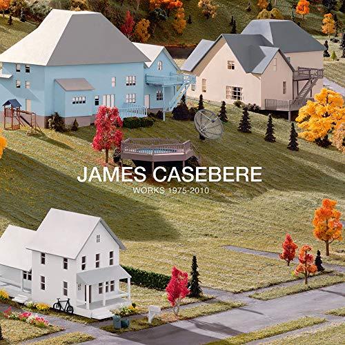 James Casebere: Works 1975-2010: Foster, Hal; Enwezor, Okwui