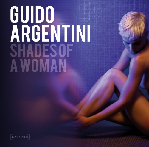 9788862081993: Guido Argentini: Shades of a Woman