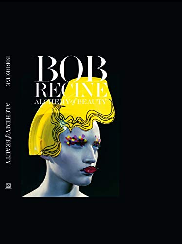 9788862082129: Bob Recine. Alchemy of beauty. Ediz. illustrata
