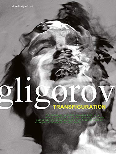 Robert Gligorov: Transfiguration (Hardcover): Robert Gligorov