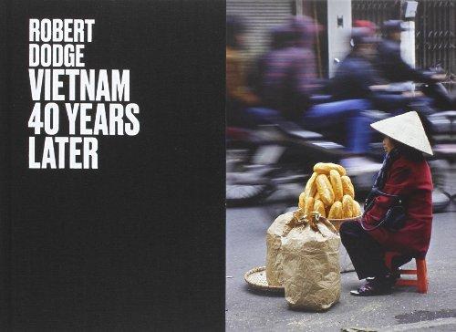 9788862083256: Robert Dodge: Vietnam 40 Years Later