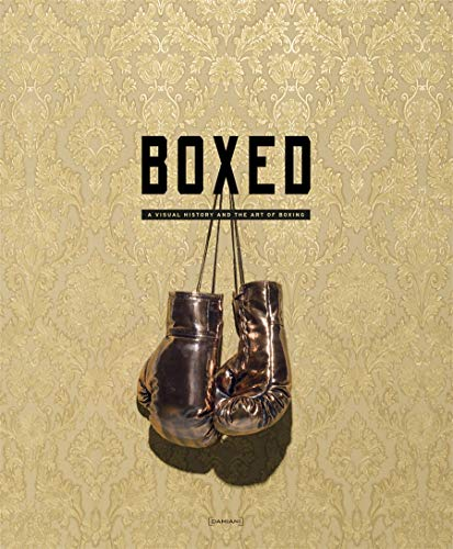 9788862083546: Boxed: A Visual History and the Art of Boxing