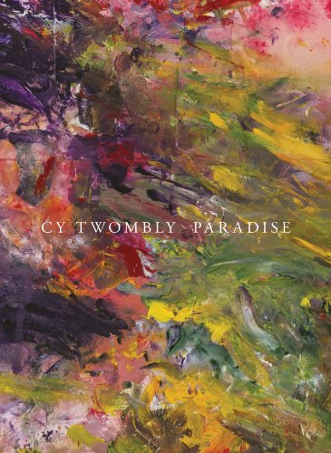 Cy Twombly Paradise: Julie Sylvester, Editor