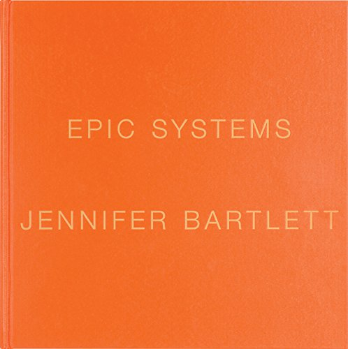 Jennifer Bartlett: Epic Systems (Hardcover)