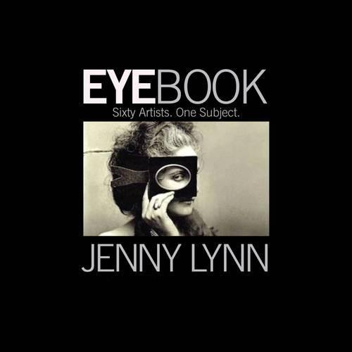 EyeBook: Sixty Artists, One Subject: Jenny Lynn