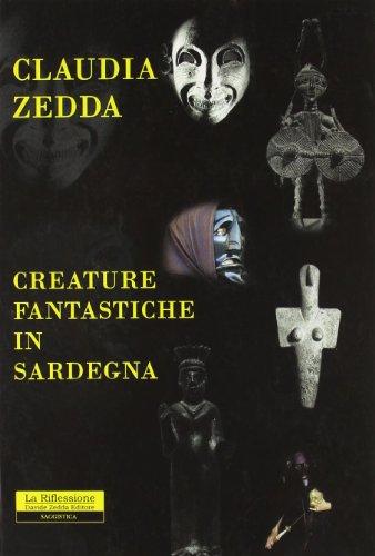9788862111560: Creature fantastiche in Sardegna