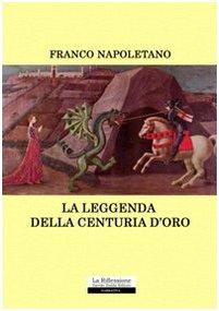 La leggenda della centuria d'oro: Napoletano, Franco