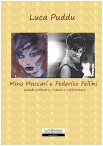 Mino Maccari e Federico Fellini. Quando pittura: Luca Puddu