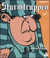 9788862122795: La vita è meravigliosen. Sturmtruppen vol. 3