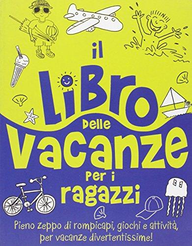 9788862123358: Il libro delle vacanze per i ragazzi
