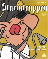 9788862123952: Sturmtruppen vol. 8 - Il Doktor Stranamoren