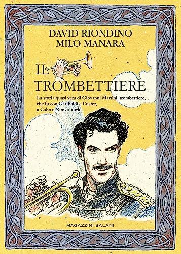 Il trombettiere: Milo Manara, David