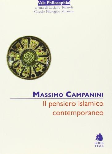 9788862182232: Il pensiero islamico contemporaneo