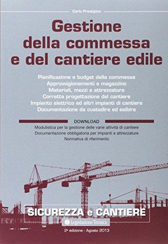 9788862191678: Gestione della commessa e del cantiere edile (Sicurezza e cantiere)