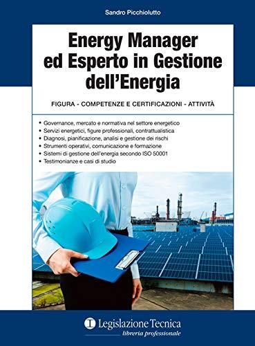 Energy manager ed esperto in gestione dell'energia.: Picchiolutto, Sandro