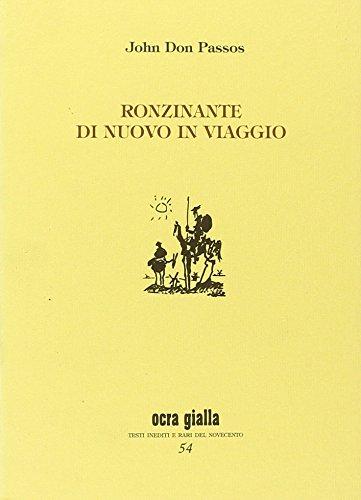 Ronzinante di nuovo in viaggio (886226058X) by John Dos Passos