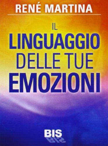 9788862282451: Il linguaggio delle tue emozioni