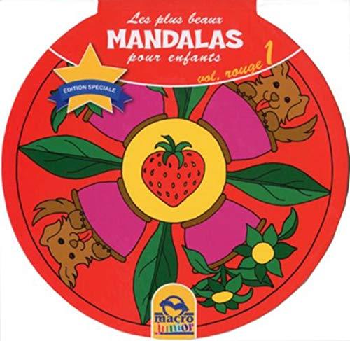 9788862292757: Les plus beaux mandalas pour enfants - Volume 1 Rouge