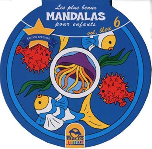 9788862292795: Les Plus Beaux Mandalas pour Enfants - Vol 6 Bleu