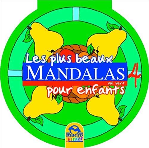 9788862292801: Les Plus Beaux Mandalas pour Enfants - Vol 4 Vert