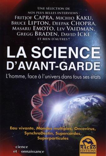 9788862292993: La science d'avant-garde - L'homme, face à l'univers dans tous ses états