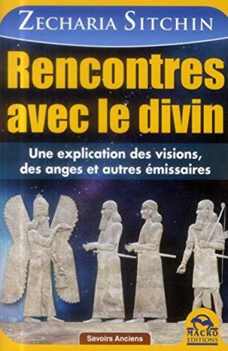 RENCONTRES AVEC LE DIVIN: SITCHIN ZECHARIA