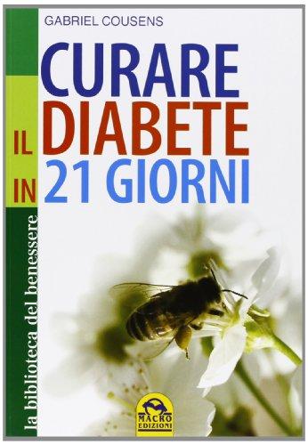 9788862293815: Curare il diabete in 21 giorni