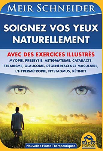 9788862295727: soignez vos yeux naturellement, avec des exercices illustrés