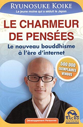 9788862299688: Le charmeur de pensées : Le nouveau bouddhisme à l'ère d'internet