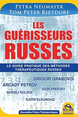 GUERISSEURS RUSSES -LES-: NEUMAYER RIETDORF