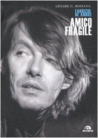 9788862310680: Amico fragile. Fabrizio De André