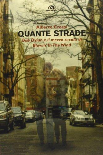 Quante strade. Bob Dylan e il mezzo secolo di Blowin'in the wind (8862312997) by [???]
