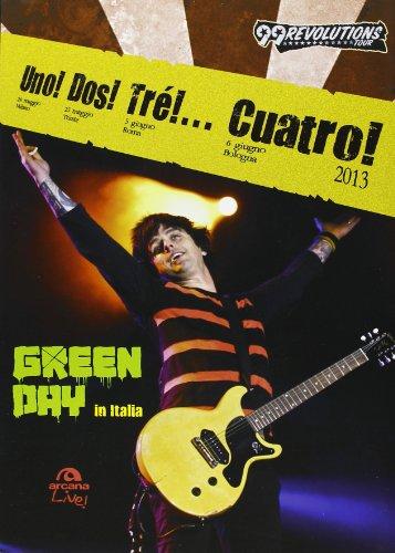 9788862313360: Uno! Dos! Tré!... Cuatro! Green Day in Italia