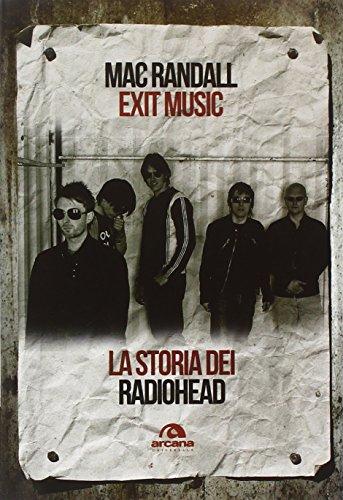 9788862314138: Exit Music. La storia dei Radiohead
