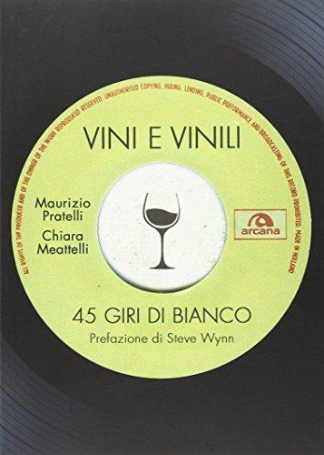 9788862318419: Vini e vinili. 45 giri di bianco: 1