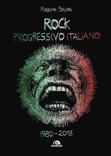 Rock progressivo italiano. 1980-2013 (Musica): Massimo Salari