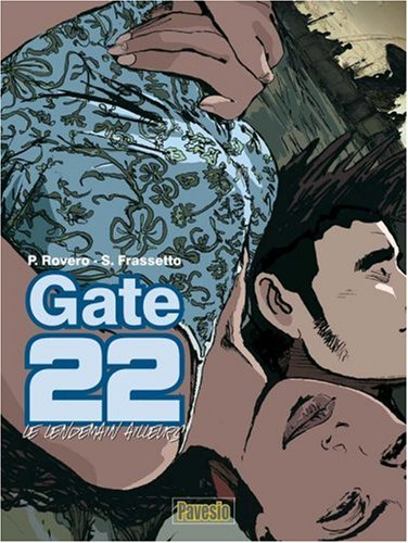 GATE 22 LE LENDEMAIN AILLEURS: ROVERO PIERPAOLO FR