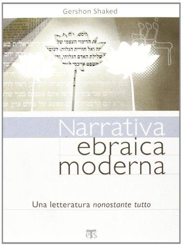 Narrativa ebraica moderna: Shaked, Gershon