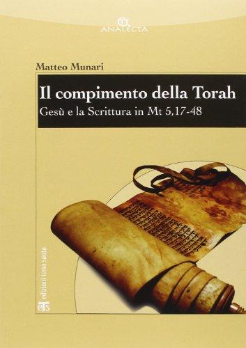 9788862402064: Il Compimento Della Torah: Gesu E La Scrittura in Mt 5, 17-48 (Analecta) (Italian Edition)