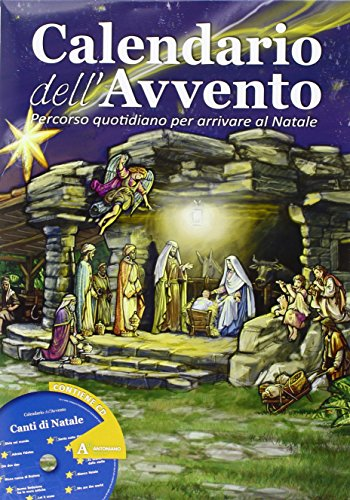 9788862403672: Calendario dell'Avvento. Percorso quotidiano per arrivare al Natale. Ediz. illustrata. Con CD Audio