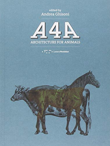 9788862421157: A4A: Architecture for Animals (English and Multilingual Edition)