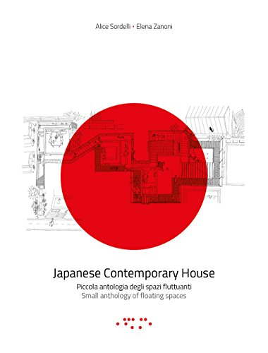 Japanese Contemporary House: Small Anthology of Floating: Sordelli, Alice