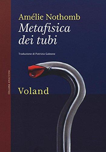 9788862430166: Metafisica dei tubi
