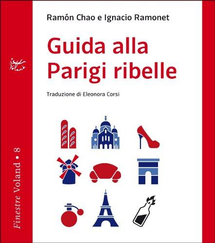 9788862430616: Guida alla Parigi ribelle
