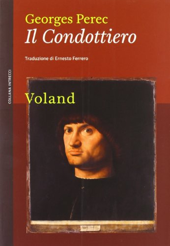 9788862431262: Il condottiero